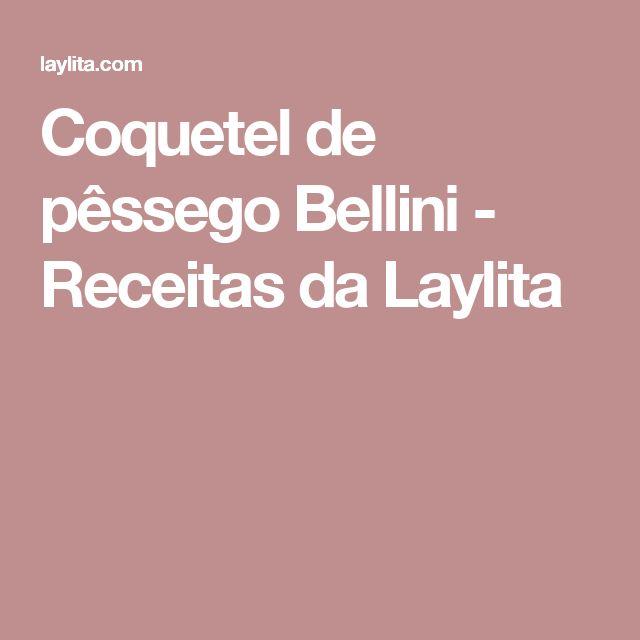 Coquetel de pêssego Bellini - Receitas da Laylita