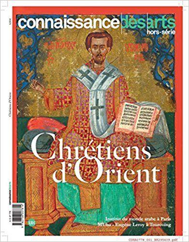 Chrétiens d'Orient - Connaissance des arts