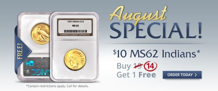 August special! Buy $10 MS62 Indians Buy 14, Get 1 Free. #MeritGold #promotions