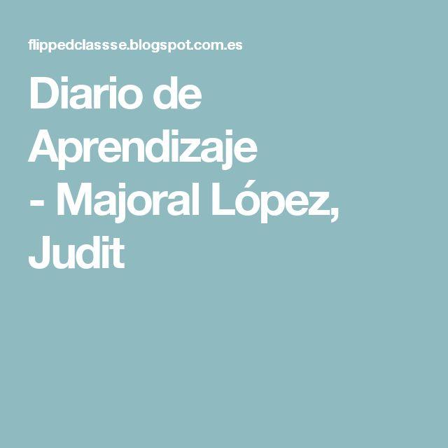 Diario de Aprendizaje -Majoral López, Judit