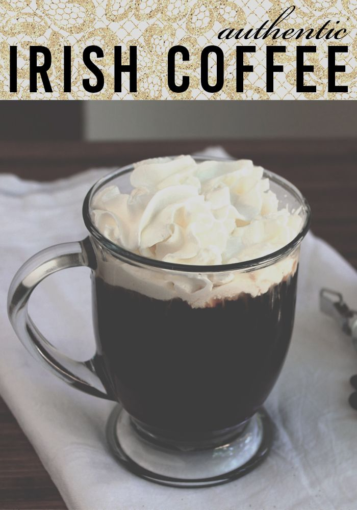 A delicious and easy to make, Authentic Irish Coffee Recipe! This drink recipe has whiskey and whipped cream mixed with Bailey's Irish Creme - and it's to die for!! A delicious dessert, perfect for St Patrick's Day!