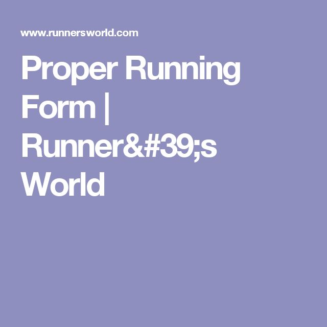 Best 25+ Proper running form ideas on Pinterest Running form - proper running form