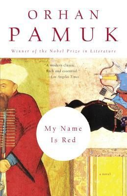My Name is Red by Orhan Pamuk -another good book from one of the most prominent contemporary Turkish writers