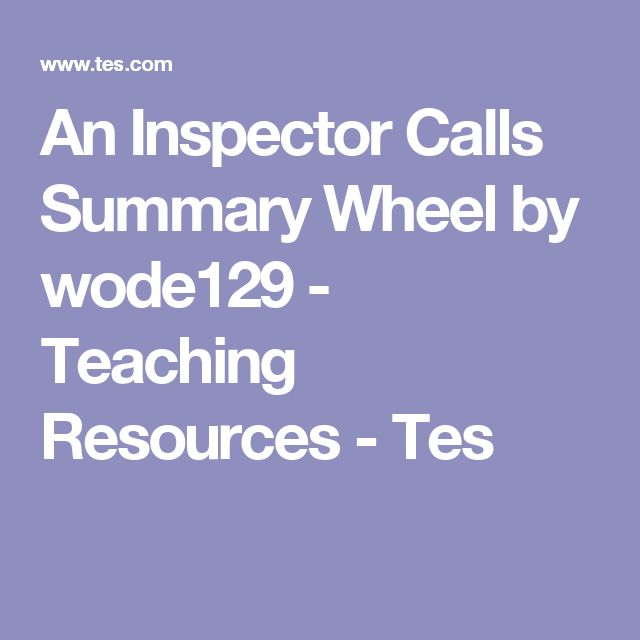 An Inspector Calls Summary Wheel by wode129 - Teaching Resources - Tes
