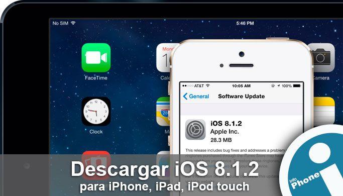 Enlaces oficiales para #descargar gratis plataforma móvil #iOS 8.1.2 #IPSW para dispositivos #iPhone, #iPad, #iPod Touch.