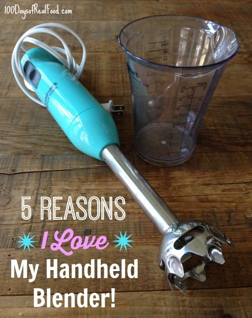 5 Reasons I Love My Handheld Blender on 100 Days of #RealFood #wedding #gift