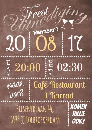 Uitnodiging trouw jubileum. Zelf in te vullen krijtbord.  Design: Riet Bijl  Te vinden op: www.kaartje2go.nl