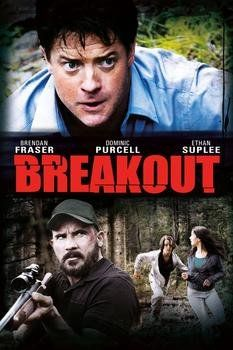 Breakout (2013) Full Movie Watch Online