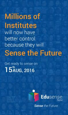 Millions of Institutes will now have better control because they will Sense the Future. #EdusenseNote #Institutes
