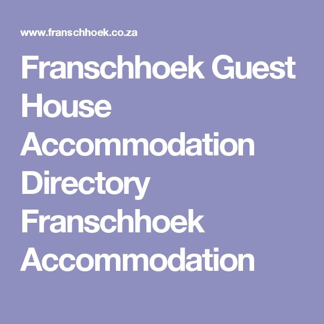 Franschhoek Guest House Accommodation Directory Franschhoek Accommodation