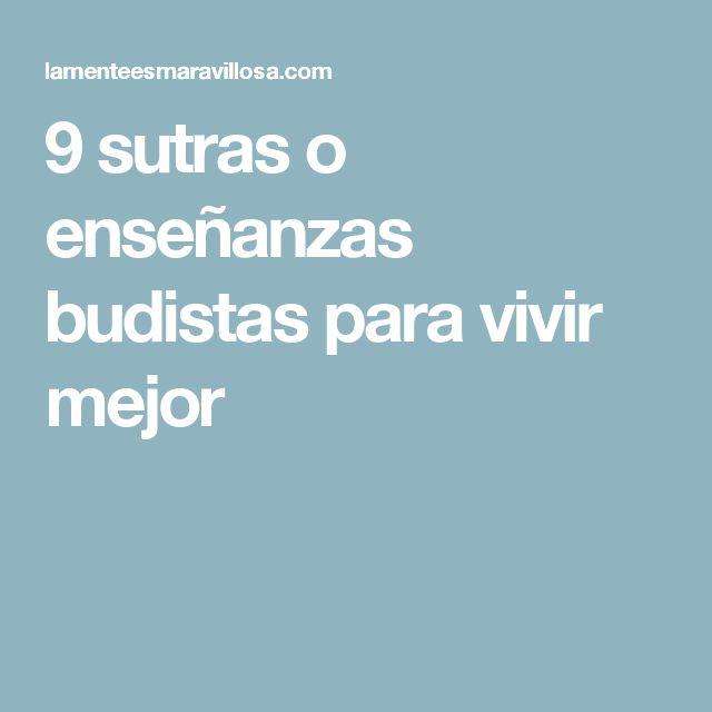 9 sutras o enseñanzas budistas para vivir mejor
