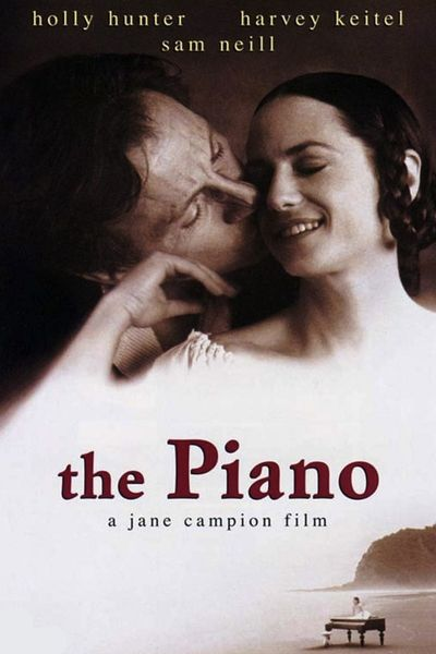 The Piano. Theme I love = Messy love, messy people, which describes us all