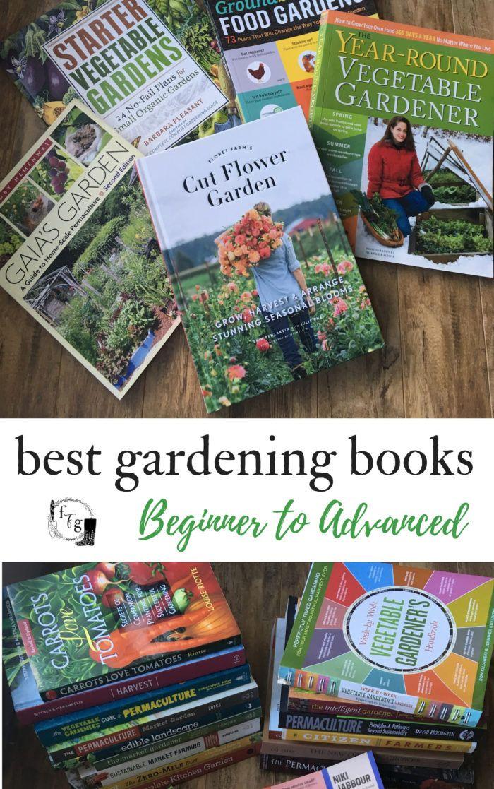 Best Gardening Books Beginner To Market Gardener Family Food Garden Gardening Books Gardening For Beginners Food Garden