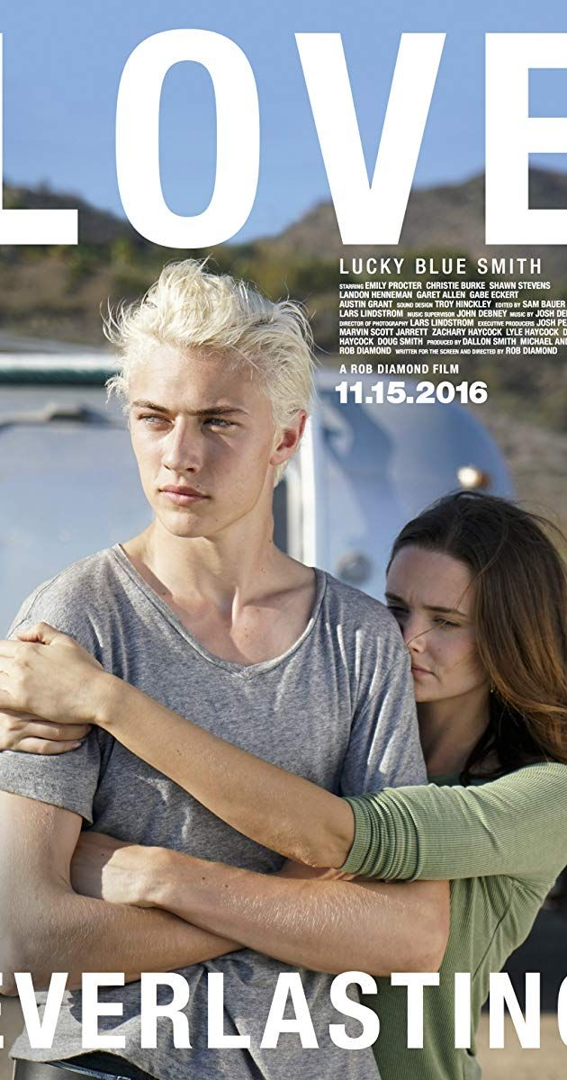 Love Everlasting 2016 Soundtracks Imdb Lucky Blue Smith
