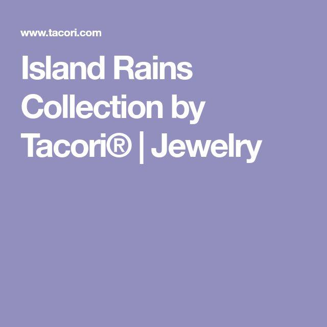 Island Rains Collection by Tacori® | Jewelry
