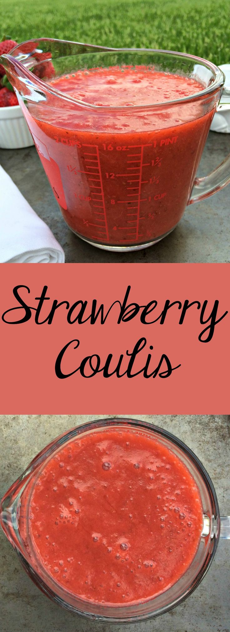 Strawberry Coulis ~ Thick strawberry sauce that can be used for EVERY and ANYTHING. ~ The Complete Savorist