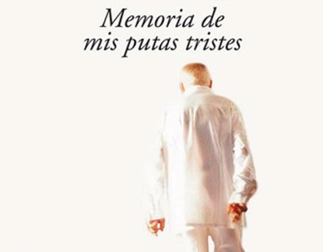 MEMORIAS MIS TRISTES DE PUTAS