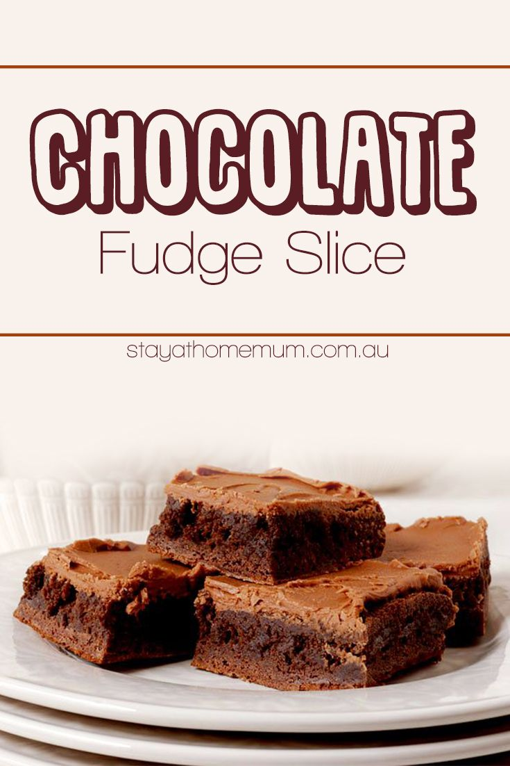 Chocolate Fudge Slice! A delicious recipe made with simple ingredients! Find more recipes like this on Stay at Home Mum.com.au
