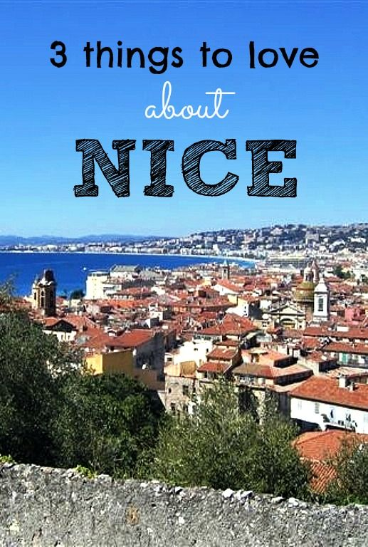 If you're traveling to Nice, France here are 3 different things to love about Nice - it's not just about the beach and flower market though those are great too!