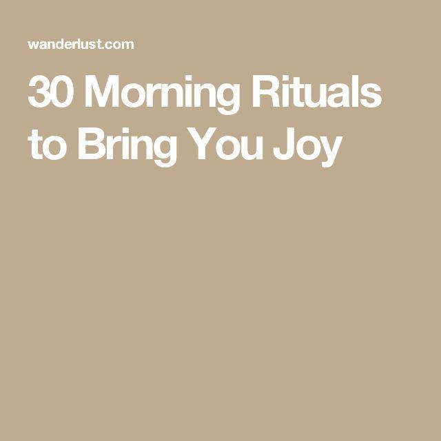 30 Morning Rituals to Bring You Joy
