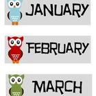 These are Owl Theme Birthday Month Labels.  They each have an owl that is a different color.  They are smaller in size to create an Owl themed Birt...