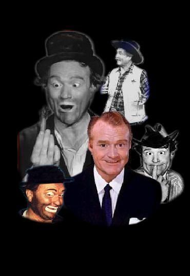 "The Red Skeleton Show.....The many faces of my favorite comedian.....Clem Kaddiddlehopper, Freddie the Freeloader, etc. .....""and may God bless""."