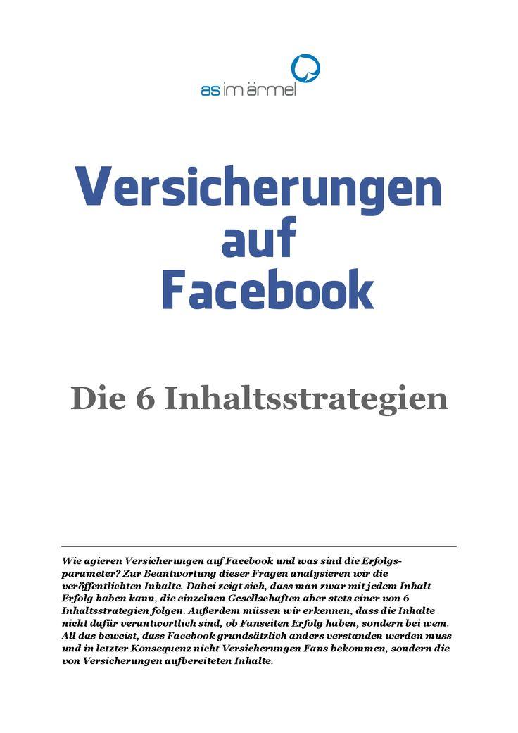 Wie agieren Versicherungen auf Facebook und was sind die Erfolgsparameter? Das kostenlose pdf.  #Facebook #Erfolg #Strategie #Marketing #Versicherung #Assekuranz