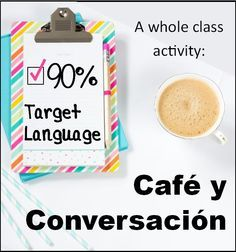 """Spanish Class, Engaged Communication, Café y Conversación whole class communicative activity for 90% Target Language goal, reaching towards 100% TL goal. """"Hot Cocoa Day"""" language learning. Guest blog post on La Profesora Frida"""