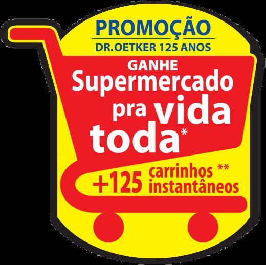 Promoção Dr. Oetker 125 anos - Supermercado pra vida toda