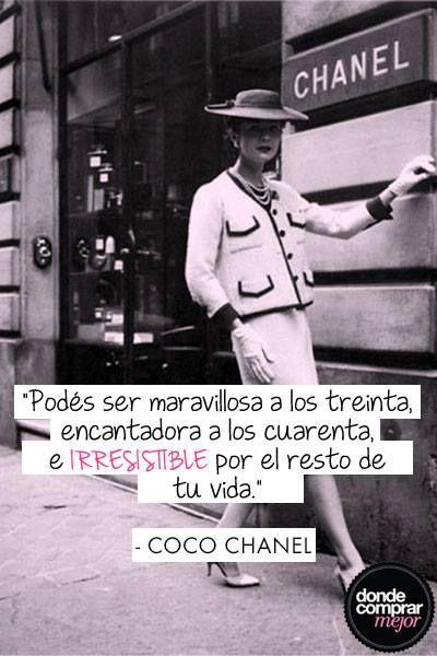 Estamos inspiradas por Coco Chanel.  ¿Qué opinás de su frase?