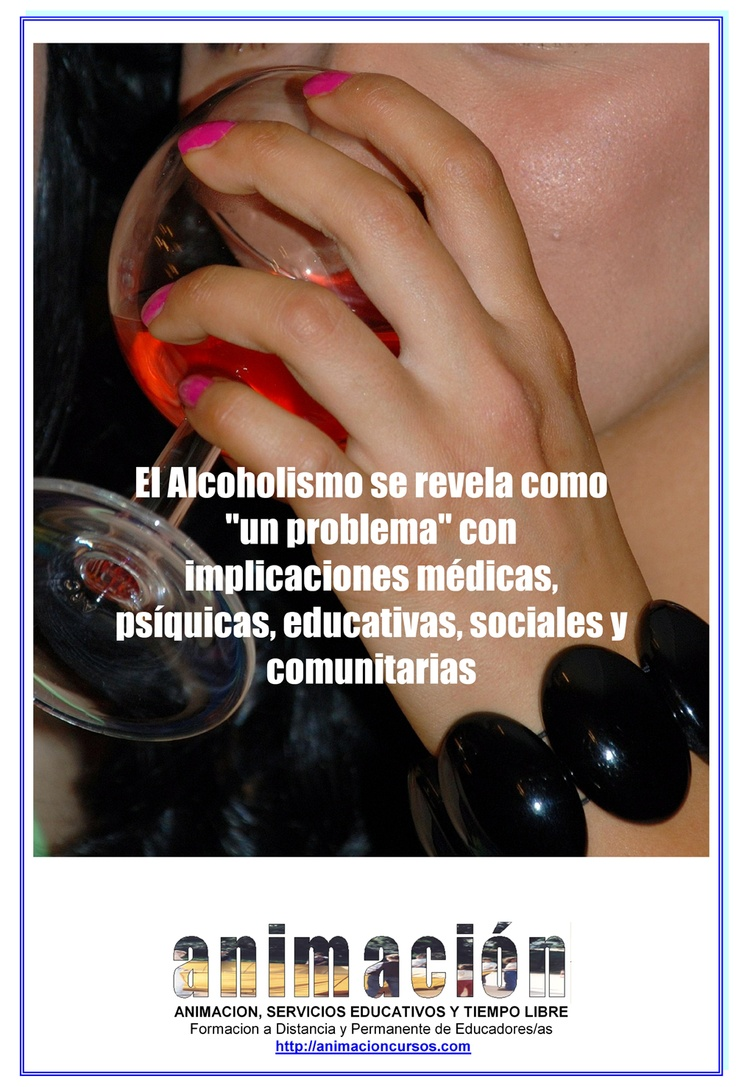 """El Alcoholismo se revela como """"un problema"""" con implicaciones médicas, psíquicas, educativas, sociales y comunitarias. Aún así, tenemos pocas oportunidades de conocer la misión de prevención que muchos profesionales y organizaciones desarrollan cada día. Y la lucha por la prevención del abuso alcohol, lo mismo que contra el consumo de otras drogas, es una parte fundamental del proceso educativo de la sociedad, la escuela y la familia."""