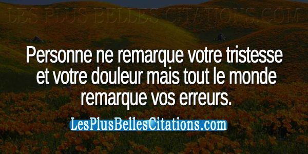 Citation : La douleur et la Tristesse | Les Plus Belles Citations: Collection des citations d'amour, citations de la vie et Belles Phrases