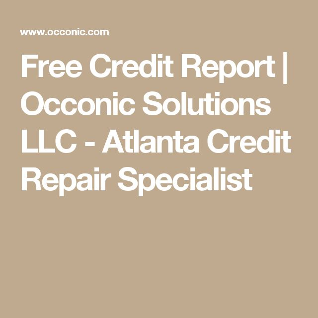 Free Credit Report | Occonic Solutions LLC - Atlanta Credit Repair Specialist