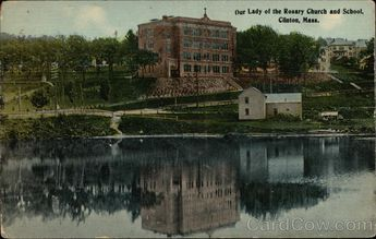 Our Lady of the Rosary Church and School Clinton Massachusetts