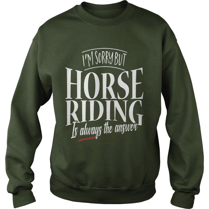 #Horse Riding Is Always The Answer, Order HERE ==> https://www.sunfrog.com/LifeStyle/122745361-659456205.html?53624, Please tag & share with your friends who would love it, #xmasgifts #superbowl #renegadelife  #horse shirts james d'arcy, cute horse shirts, horse shirts for kids #bowling #chihuahua #chemistry #rottweiler #family #legging #shirts #tshirts #ideas #popular #everything #videos #shop