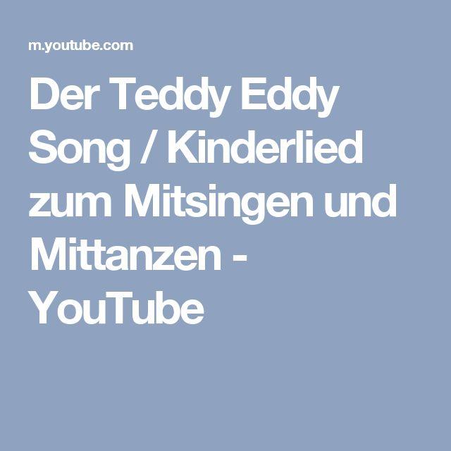 Der Teddy Eddy Song Kinderlied Zum Mitsingen Und Mittanzen