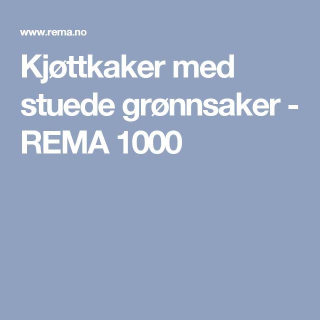 Kjøttkaker med stuede grønnsaker - REMA 1000