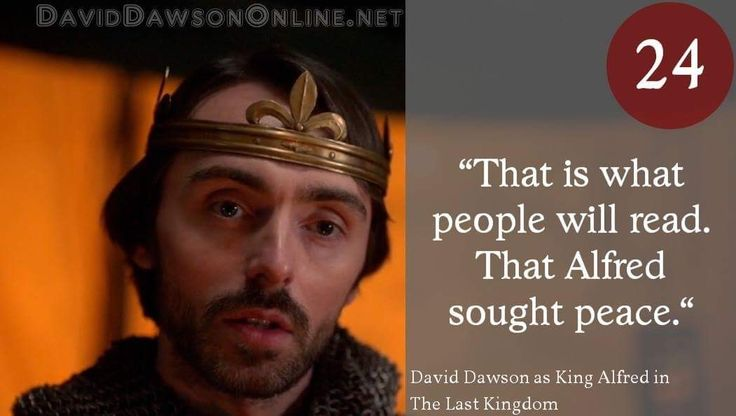 Christmas Eve deserves another post so here's David as King Alfred the Great in 'The Last Kingdom'