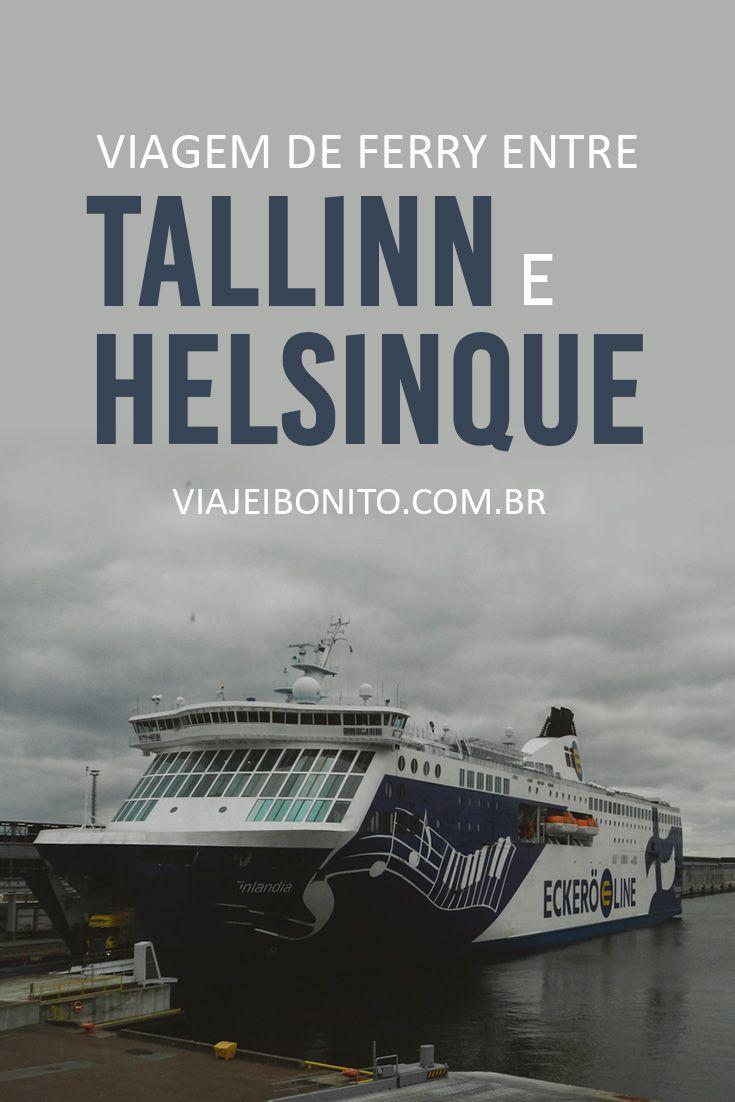 Viagem de ferry entre Tallinn e Helsinque.