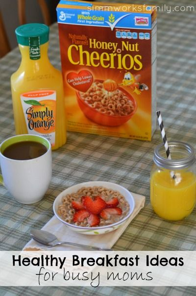 Healthy Breakfast Ideas for Busy Moms. I'm not a busy mom, but I sure am lazy!
