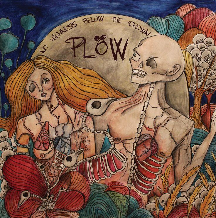 No Highness Below the Crown | Plöw. Art by Lise Bye Kjeldsen https://lisebye.wordpress.com/