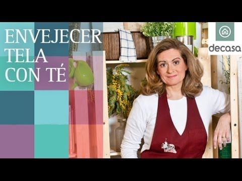 Envejecer tela con té (Tutorial) | Reciclarte - YouTube