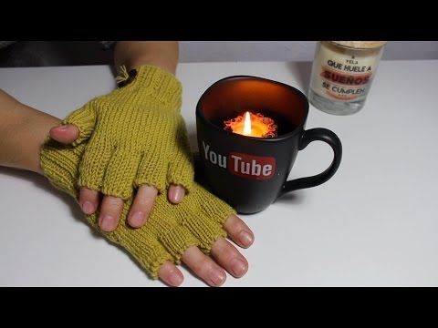 Guantes con dedos cortados I Gloves to cut off fingers /TRICOT I cucaditasdesaluta - YouTube