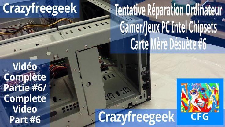 Nouvelle Vidéo YouTube Tentative Réparation Ordinateur Gamer/Jeux PC Intel Chipsets Carte Mère Désuète #6 [LITE/FR/HD] Sur Crazyfreegeek =D #Repairing #Repair #Réparation #Ordinateur #Computer #PC #Intel #Chipset #MSI #Motherboard #Cartemère #Informatique #Gamer #Gamerpc #PCgamer #Antec #AMD #Nvidia #Tech #Geek #YouTube #Crazyfreegeek #CrazyfreegeekPlus  https://youtu.be/Cl5Vd6JnlxE