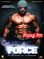 Artist : K K, Shreya Ghoshal, Bombay Jayashree, Naresh Iyer, Vijay Prakash, Mahua Kamath, Karthik, Shalini Singh, Neha Bhasin, Suchitra  Album : Force Tracks : 5 Rating : 8.5000 Released : 2011 Tag's : Hindi Movies, force movie download, force movie online, force movie review, force movie stills, force movie release date, force movie songs, force movie watch online, force hindi full movie, tamil force movie online,   http://music.raag.fm/Hindi_Movies/songs-34846-Force-Shreya_Ghoshal
