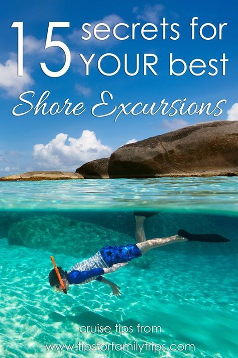 15 secrets for YOUR perfect shore excursion | tipsforfamilytrip... | cruise tips | budget cruise | cruise with kids
