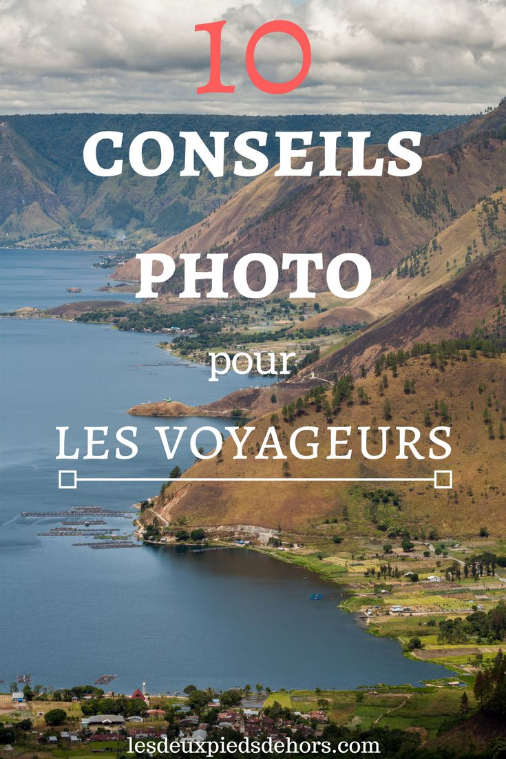 conseils pour améliorer ses photos de voyage
