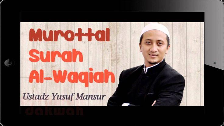UST YUSUF MANSUR - SURAT AL-WAQIAH