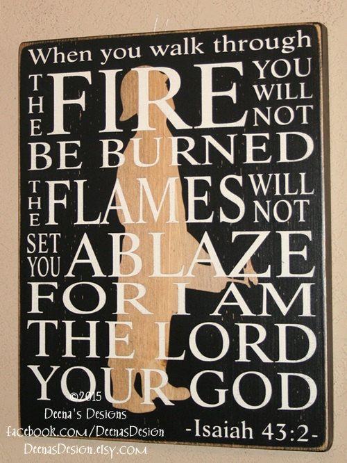 "Firefighter Sign, Wildland Firefighter Sign, Distressed Wood Sign, Firefighter, Isaiah 43:2 W/ Wildland Firefighter Silhouette - 14"" WLFF"