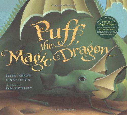 Puff, the Magic Dragon (Book & CD) by Peter Yarrow http://www.amazon.co.uk/dp/023070381X/ref=cm_sw_r_pi_dp_5sHbub05ZBSMP
